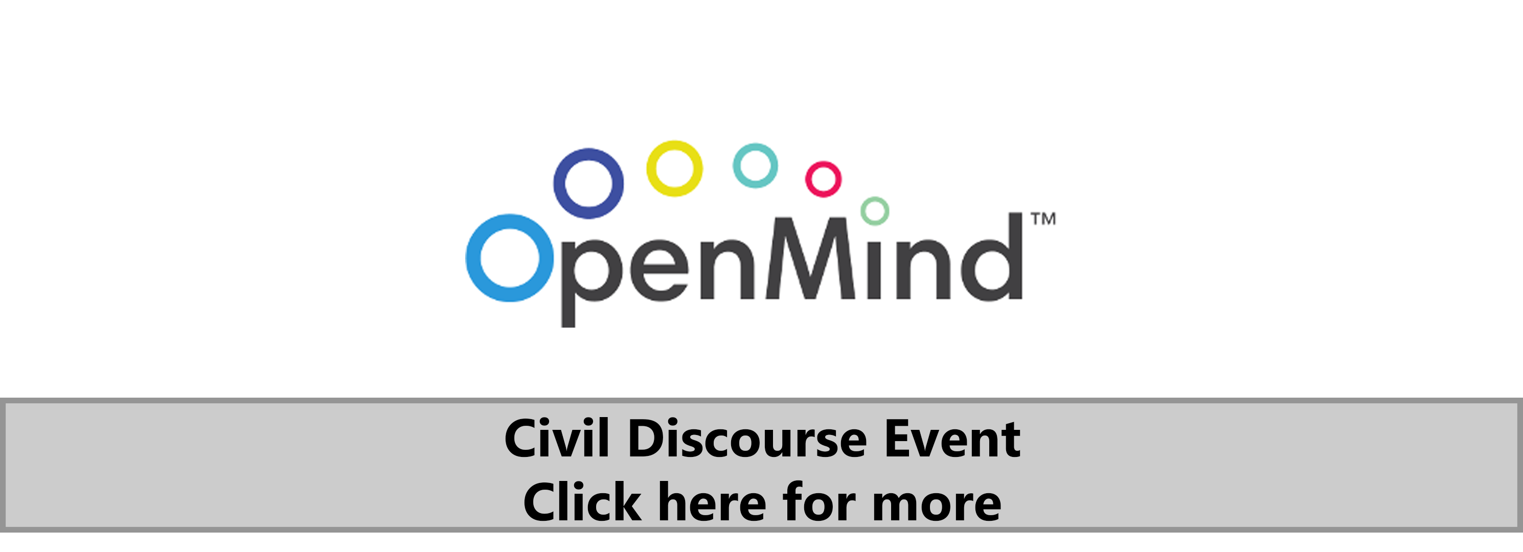Civil Discourse Event. Click here for more.