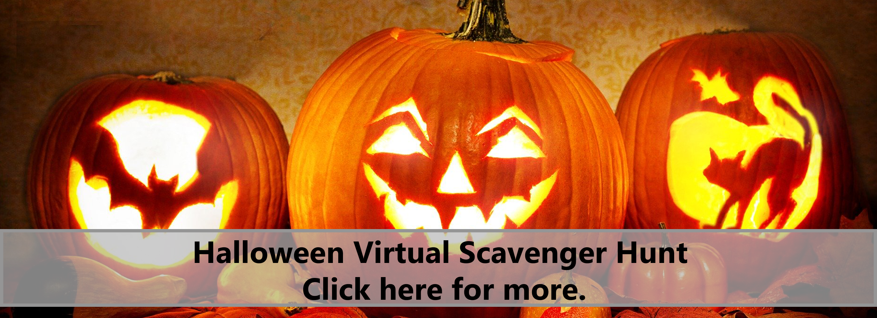 Halloween Virtual Scavenger Hunt. Click here for more.