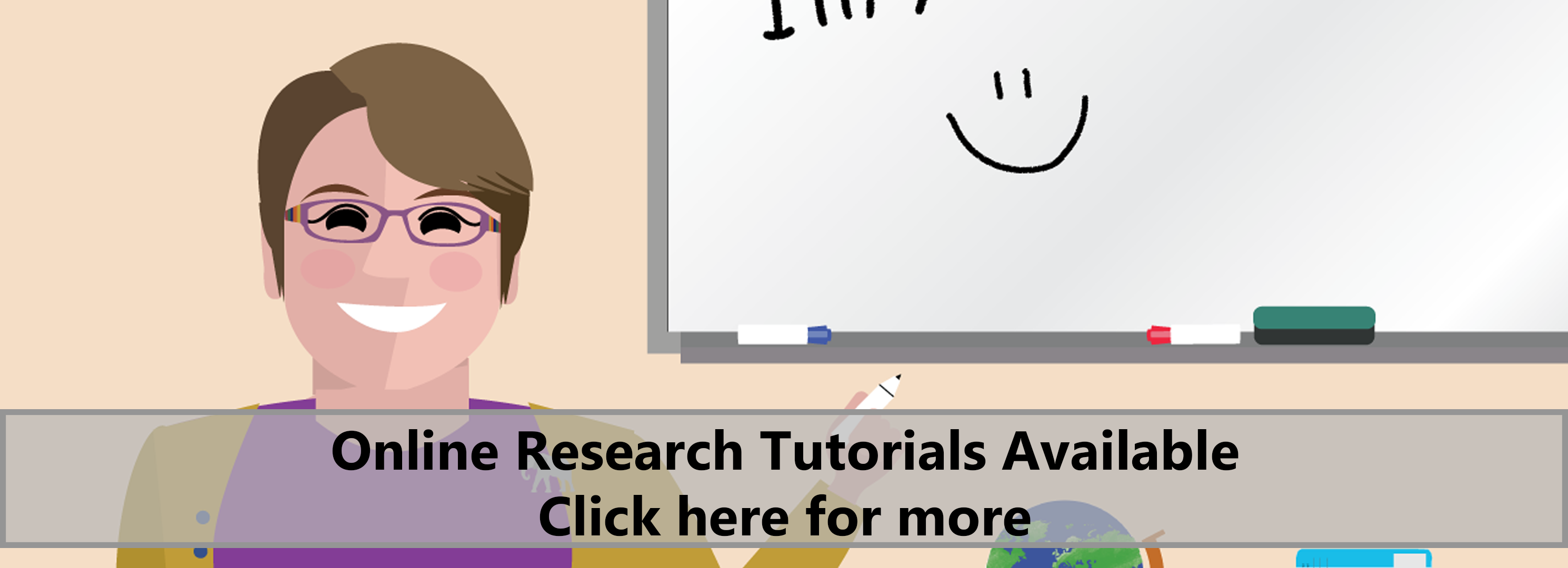 Online research tutorials available. Click here for more.