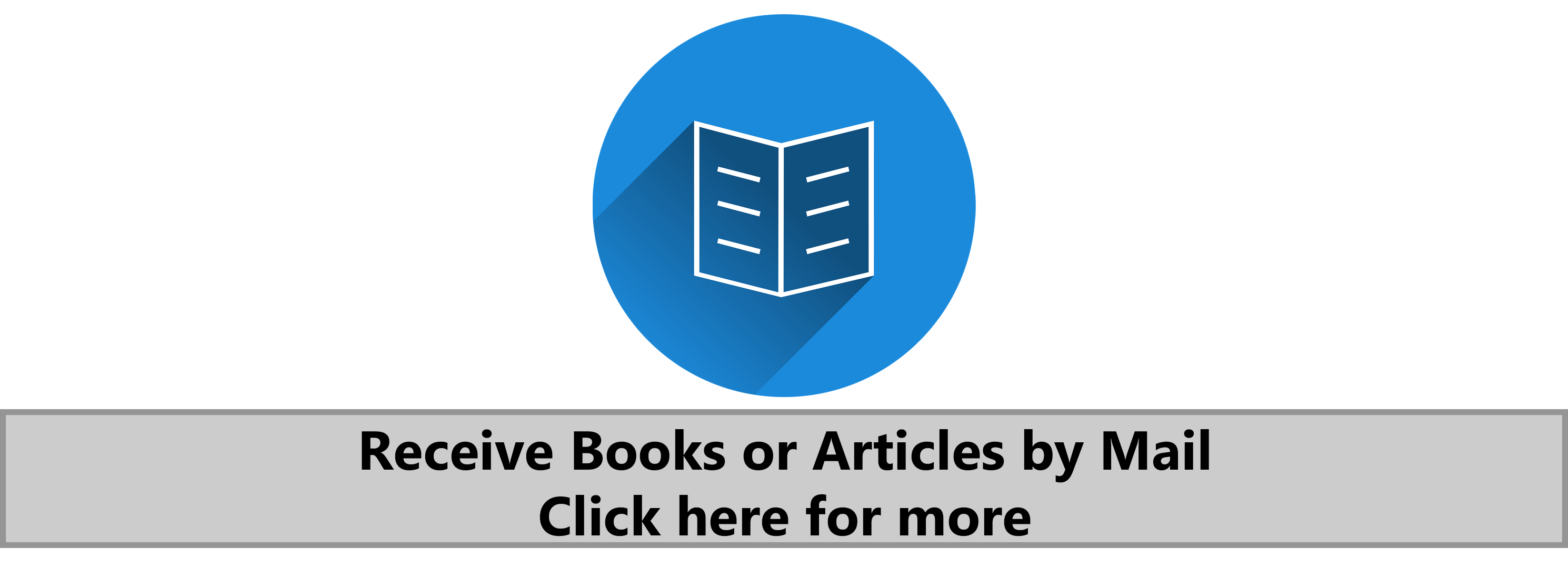 Receive books or articles by mail. Click here for more.