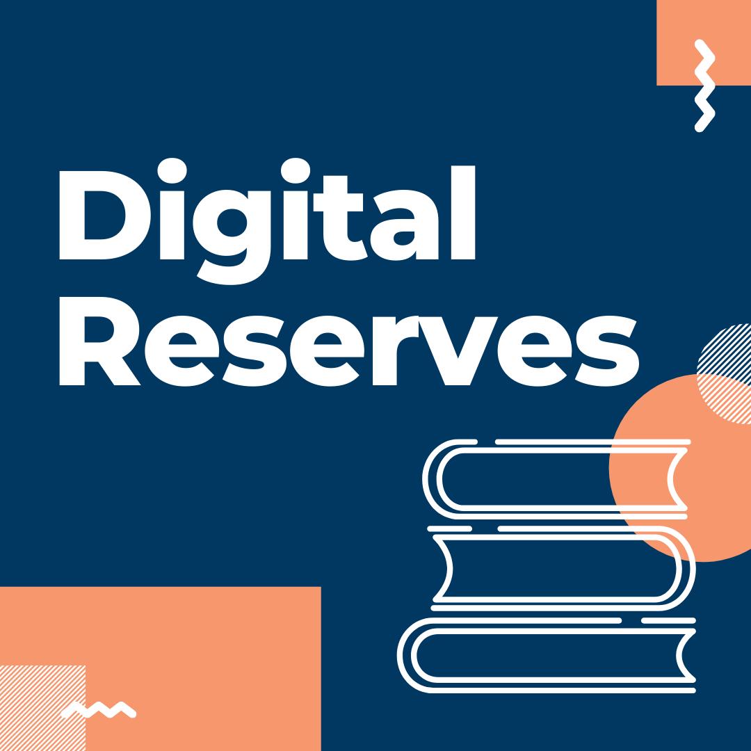 Digital Reserves