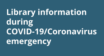 Library Information during COVID-19 emergency