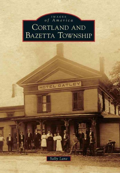 Cover: Cortland & Bazetta Township (Images of America)