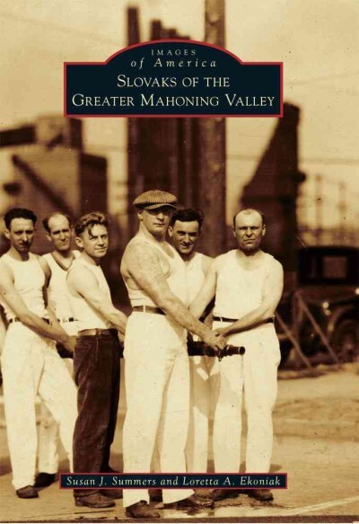 Cover: Slovaks of the Greater Mahoning Valley