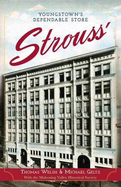 Cover: Strouss': Youngstown's Dependable Store