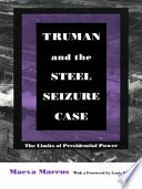 Cover: Truman and the Steel Seizure Case