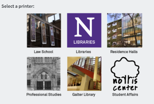 "Select a printer from the options, choose ""Libraries"" for Mudd, University, and Deering libraries."