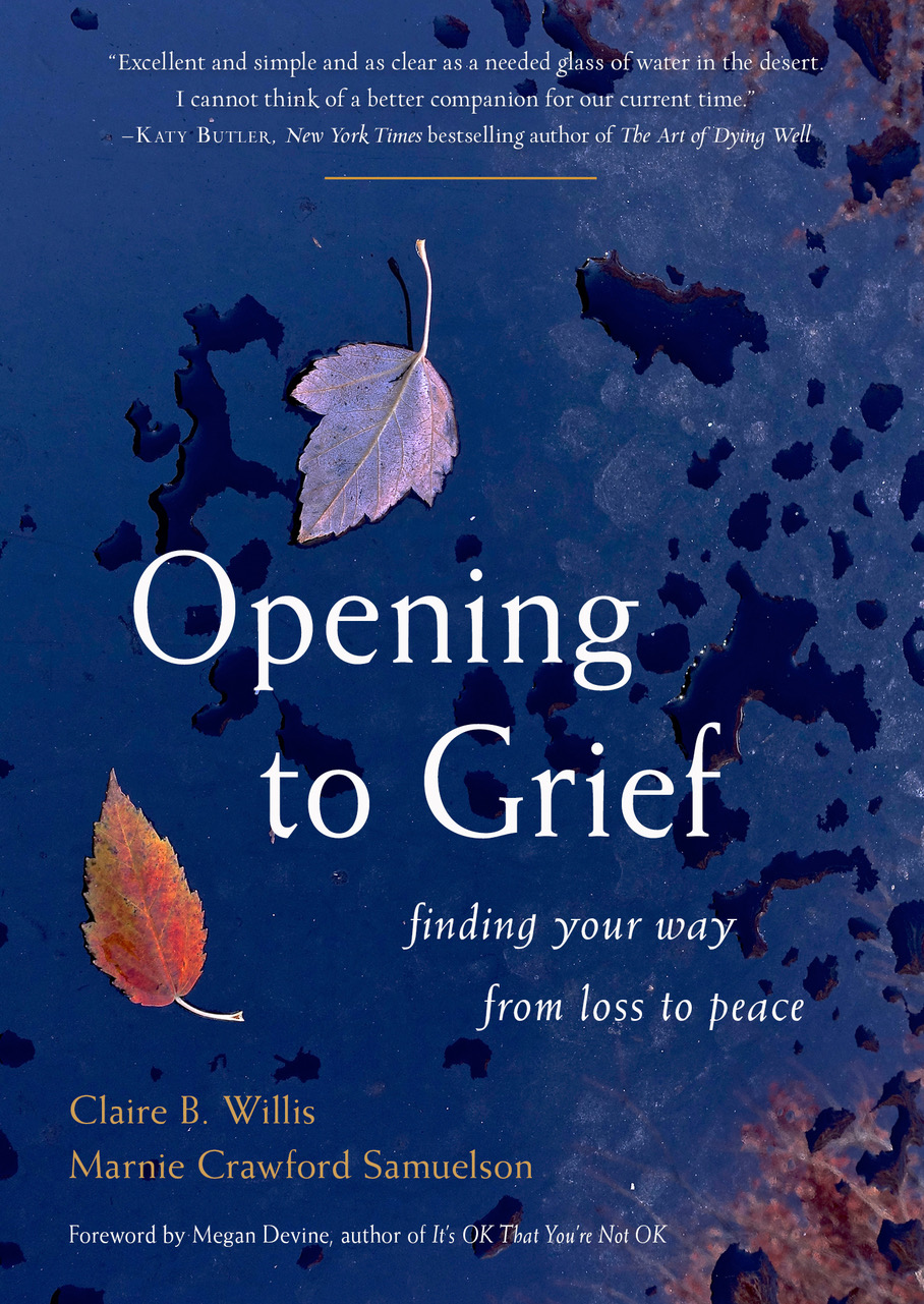 Virtual: Opening to Grief: Finding Your Way from Loss to Peace