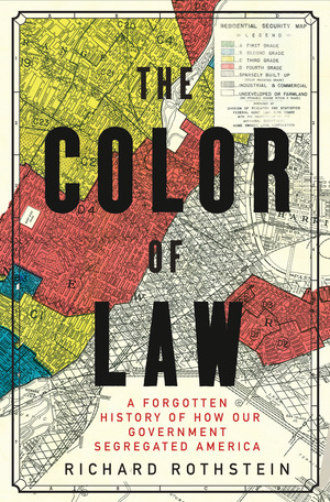 Richard Rothstein, The Color of Law