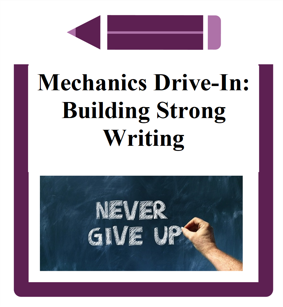 Mechanics Drive-In: Building Strong Writing icon- sign saying never give up