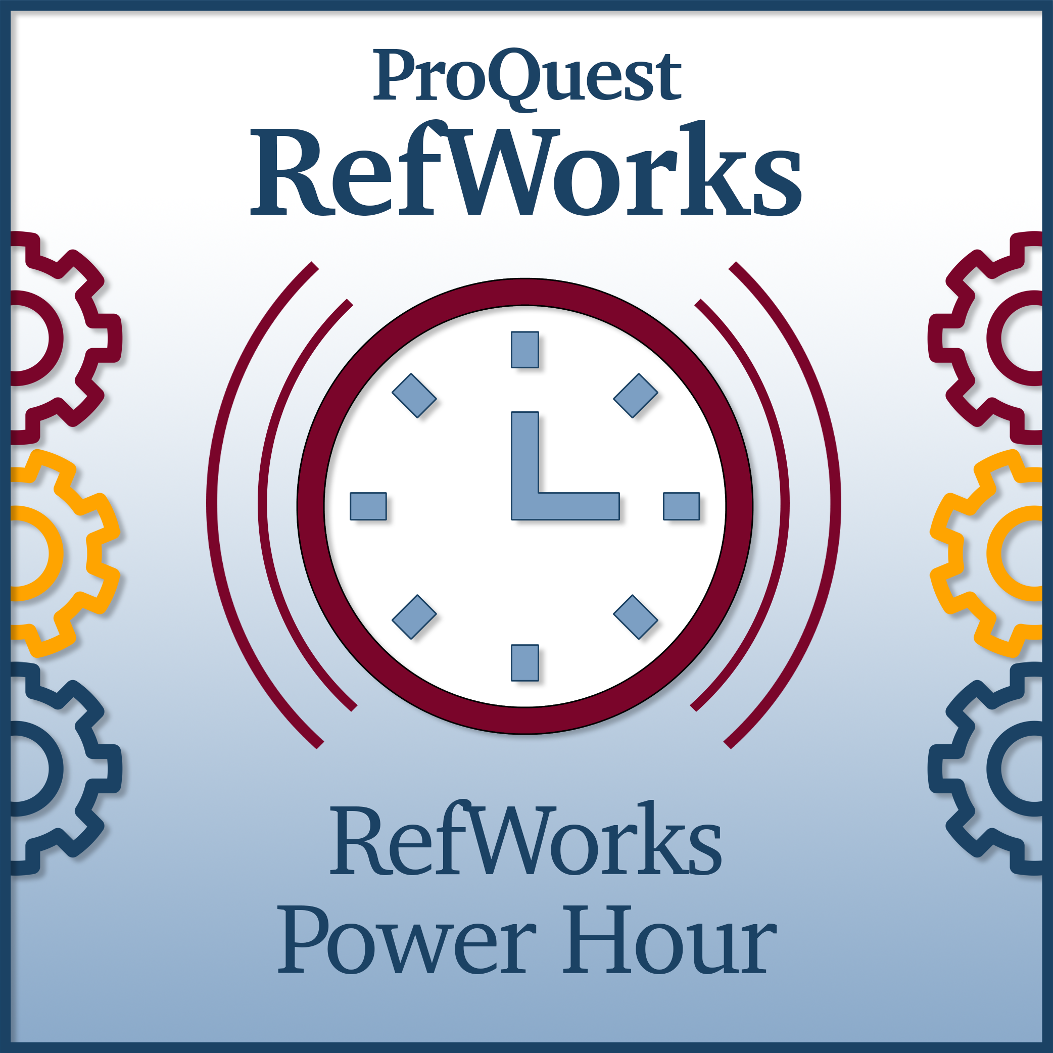 RefWorks Power Hour: Introduction to RefWorks