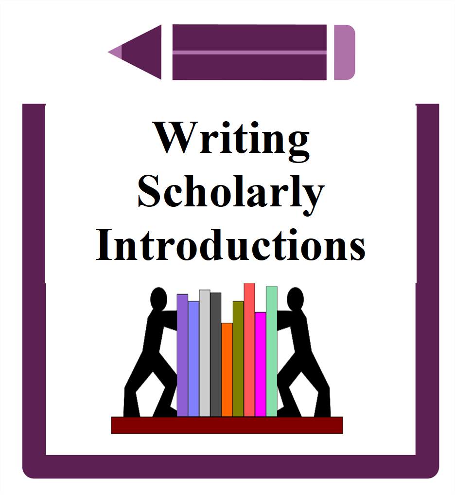 Writing Scholarly Introductions