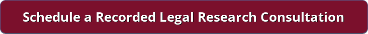 Schedule a Recorded Legal Research Consultation