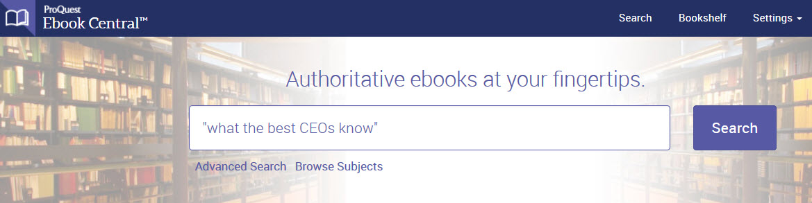 "Ebook Central screenshot with an example title search for ""what the best CEOs know"""