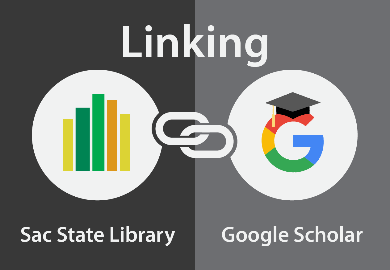 Linking Sac State Library to Google Scholar