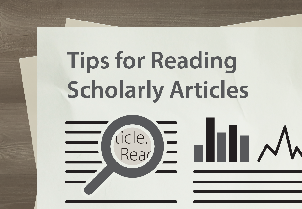Tips for Reading Scholarly Articles