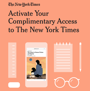 Activate Your Complimentary Access to The New York Times