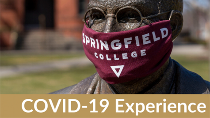 Springfield College COVID-19 Experience