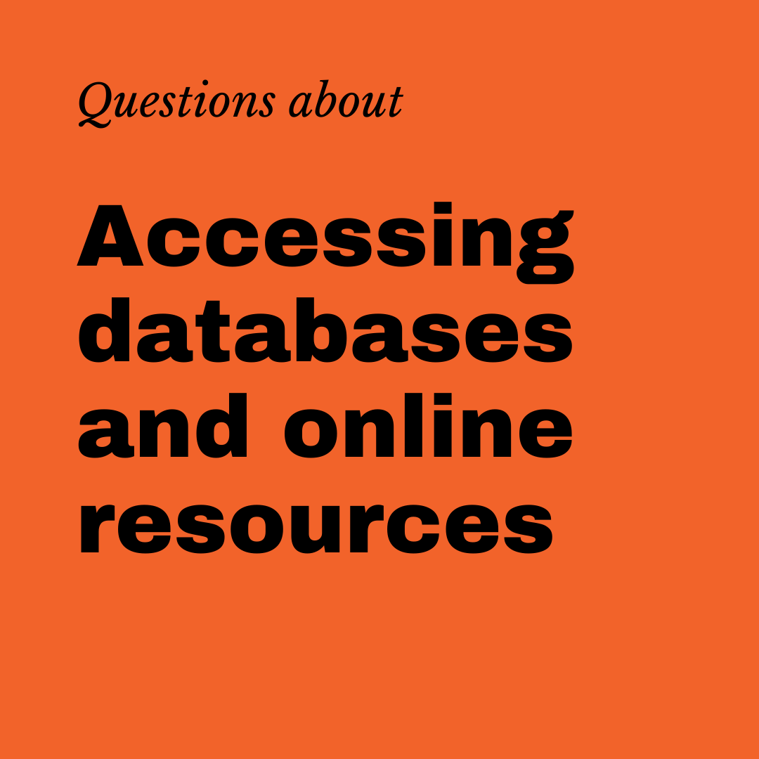 Questions about accessing databases and online resources