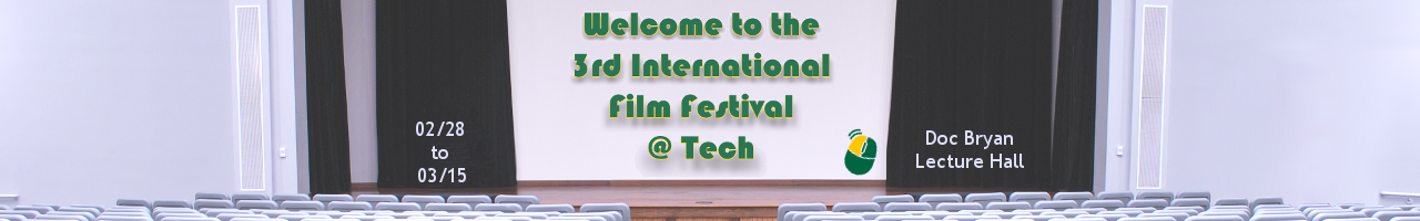 3rd International Film Festival @ Tech