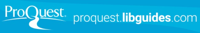 ProQuest Research Companion Libguide
