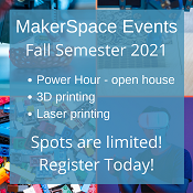 Makerspace Fall Semester 2021 Events