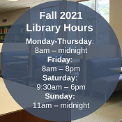 Fall 2021 Regular Library Hours