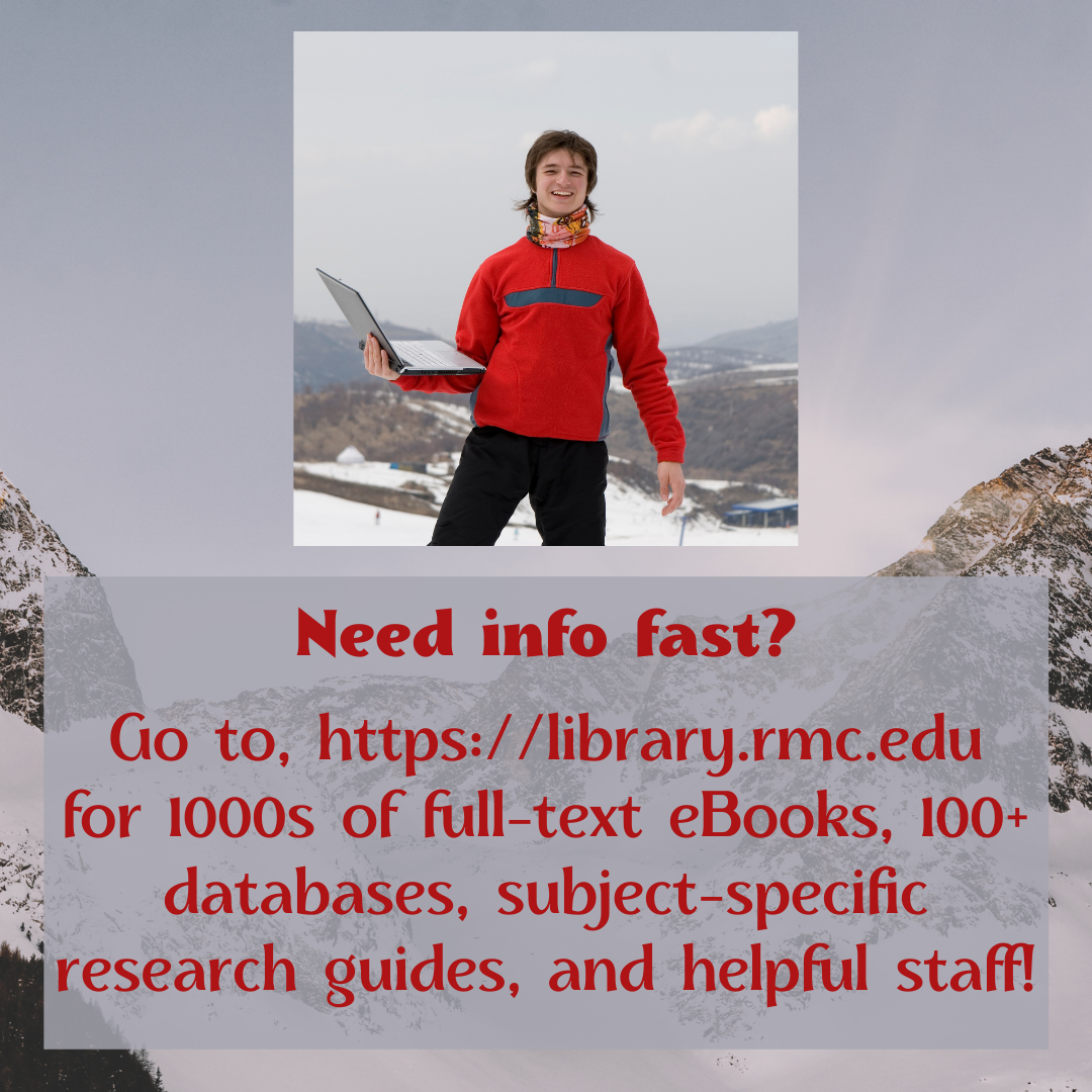 Go to library.rmc.edu for eBooks and more