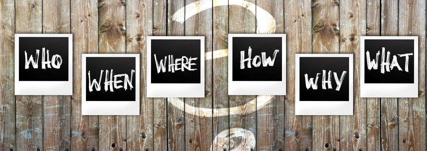 Who, What, Where, When, How, Why graphic