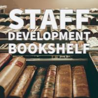Staff Development Bookshelf