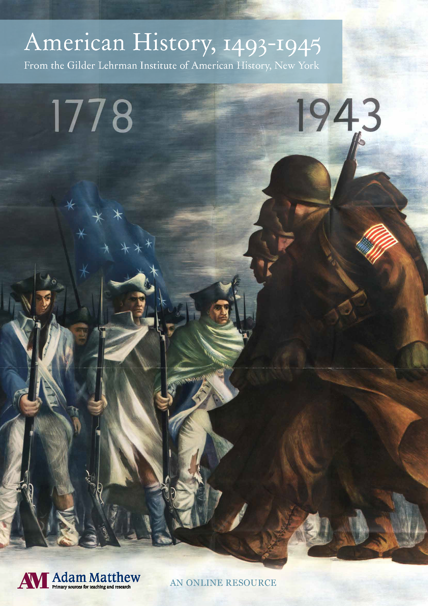 Poster of of winter with 1778 Colonial soldiers dressed in rags and 1943 American Soldiers marching off to war