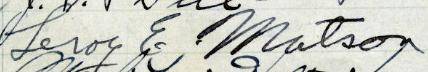 Leroy E. Matson signature