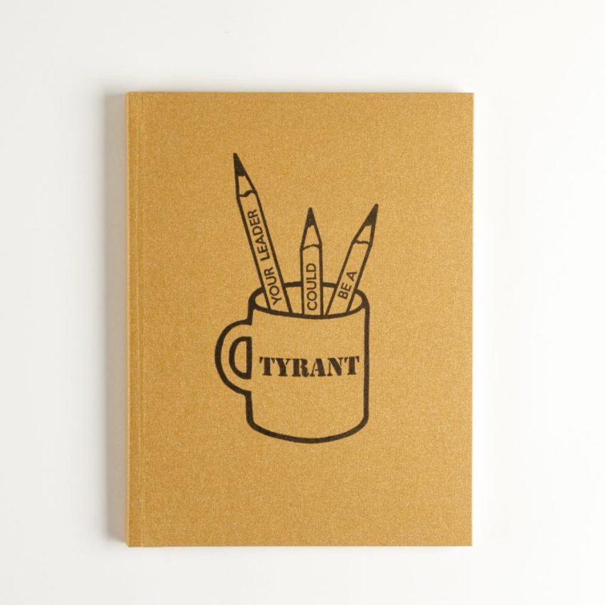 Your Leader Could Be A Tyrant, How To Tell by KaKeArt, Tatana Kellner and Ann Kalmbach cover image