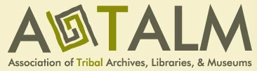 Association of Tribal Archives, Libraries, and Museums (ATALM)