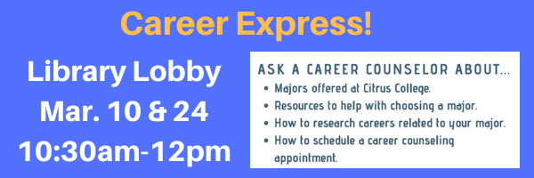 Career Counselor in the library-Tues 10a-12p