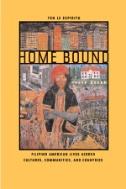 Home Bound : Filipino American Lives Across Cultur
