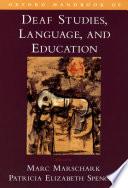 Oxford Handbook of Deaf Studies