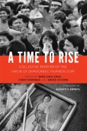 A Time to Rise: Collective Memoirs of the Union of Democratic Filipinos (KDP)