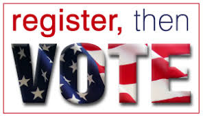 Register to Vote and then Vote