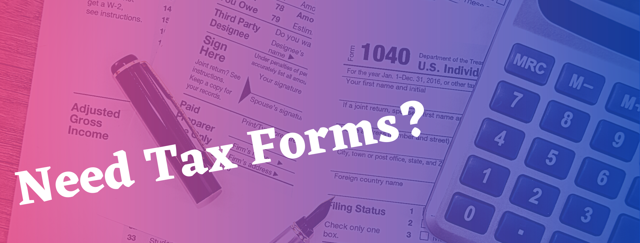Image of tax forms, a pen and calculator