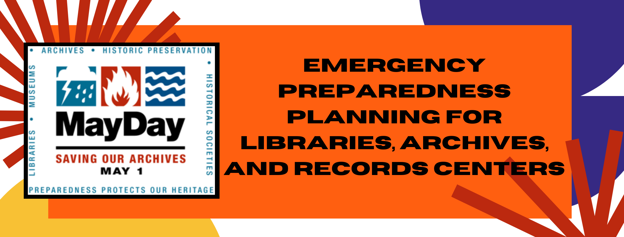 Image link to a video about Emergency Planning and Preparedness for Libraries, Archives and Records Centers