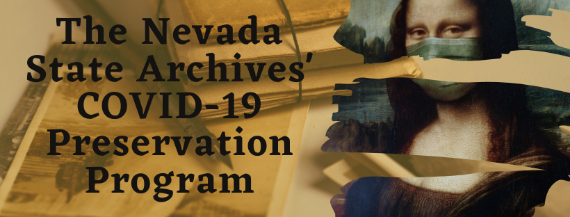 Banner The Nevada State Archives' COVID-19 Preservation Program with an image of the Mona Lisa