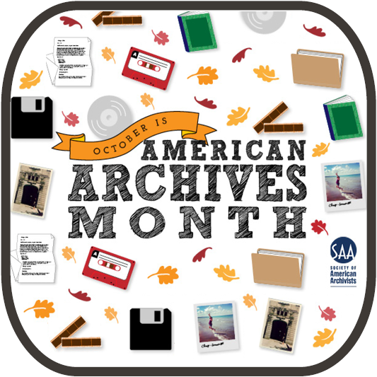 October is American Archives Month