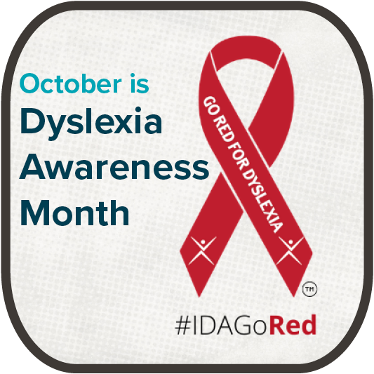 October is Dyslexia Awareness Month