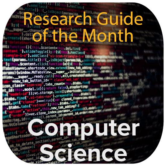 Research Guide of the Month - Computer Science