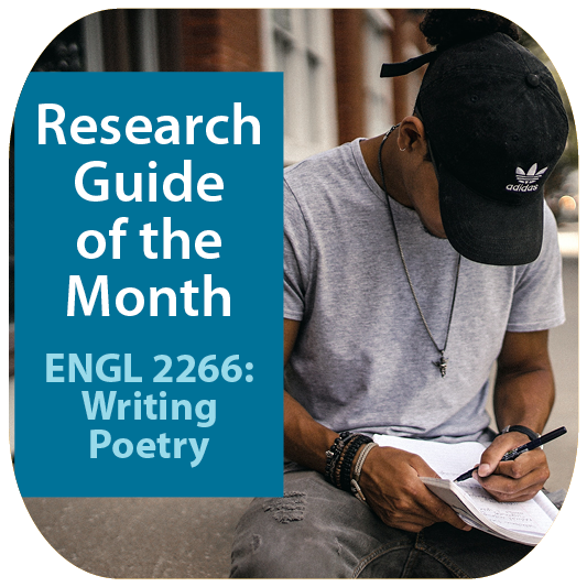 Guide of the Month: ENGL 2266: Writing Poetry