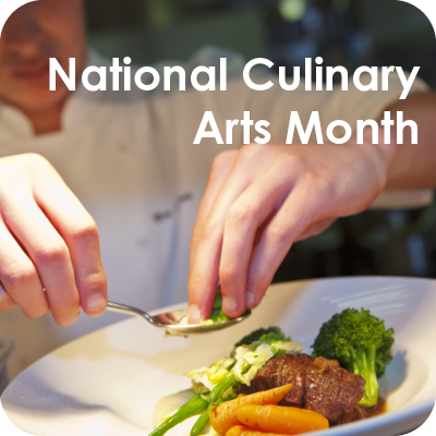National Culinary Arts Month
