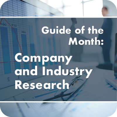 Guide of the Month: Company and Industry Research
