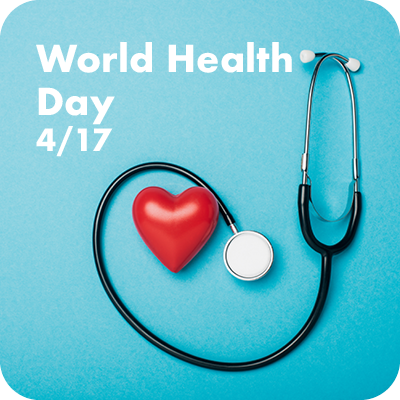 World Health Day April 17th