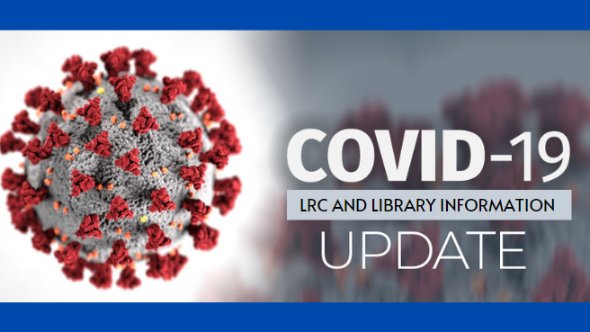 Click for LRC COVID Update.
